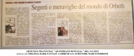 Articolo tratto dal Quotidiano di Puglia del 3 novembre 2015 dedicato al romanzo trilogia dark fantasy Orbeth dello scrittore Marco Perrone